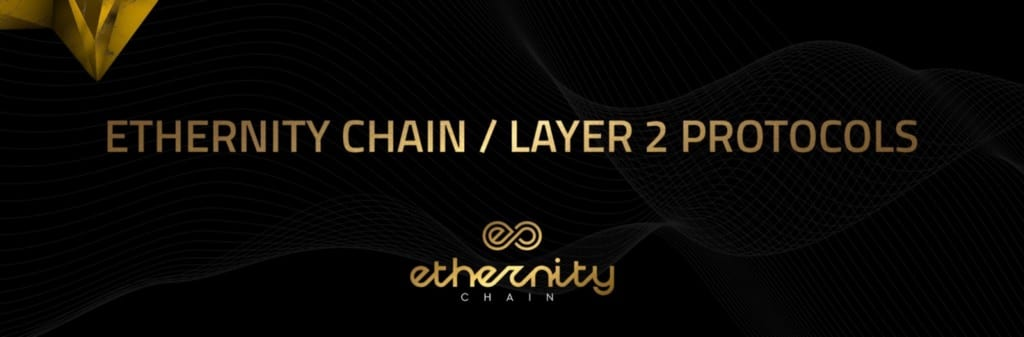 Ethernity Chain Pursuing Layer 2 Protocol Integration - NFT News Today